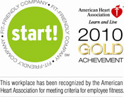 American Heart Association's Start! Fit-Friendly Companies Recognition program.